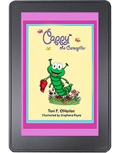 Cappy the Caterpillar for the KINDLE FIRE